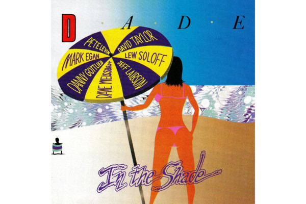 "Mark Egan and Dade Reissue ""Dade In The Shade"""