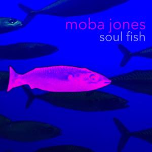 Moba Jones: Soul Fish