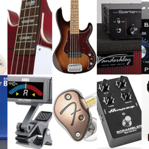 Bass Gear Roundup: The Top Gear Stories in May 2017