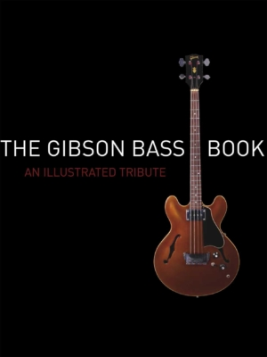 The Gibson Bass Book
