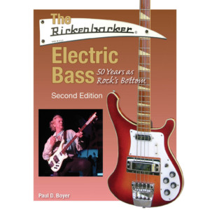 Hal Leonard Publishes Second Edition of The Rickenbacker Electric Bass Book