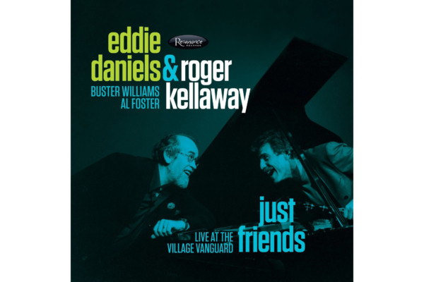 "Buster Williams Featured on Eddie Daniels/Roger Kellaway Recording, ""Just Friends"""