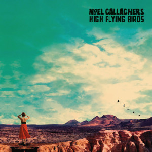 """Noel Gallagher's High Flying Birds Returns with """"Who Built The Moon?"""""""
