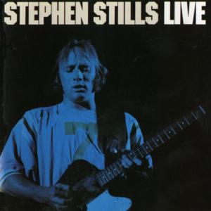 Stephen Stills: Stephen Stills Live