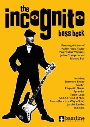 The Incognito Bass Book