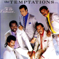 The Temptations: To Be Continued...