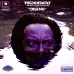 "Thundercat's ""Drunk"" Remixed to Create ""Drank"""
