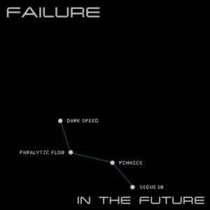 Failure: In The Future