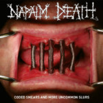 """Napalm Death Releases """"Coded Smears and More Uncommon Slurs"""""""