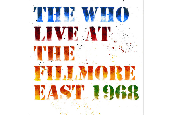 "The Who Release ""Live at the Fillmore East 1968"""