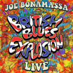 "Joe Bonamassa Releases ""British Blues Explosion Live"""