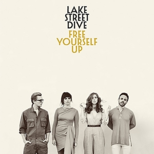 Lake Street Dive: Free Yourself Up