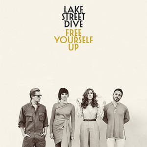 """Lake Street Dive's """"Free Yourself Up"""" Now Available"""