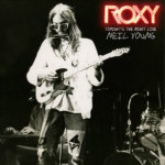 "Neil Young Releases ""Roxy: Tonight's The Night Live"""
