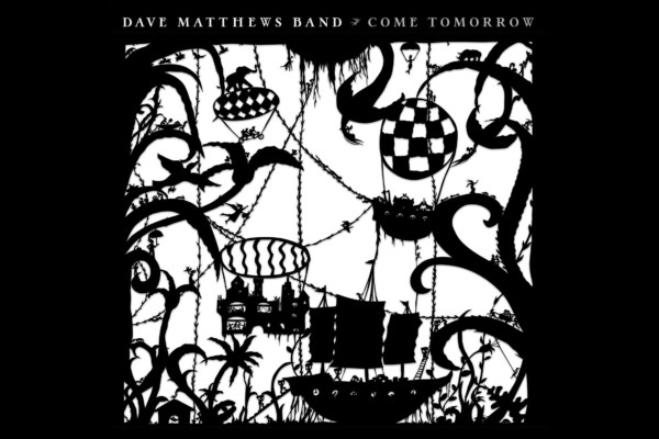 "Dave Matthews Band Releases ""Come Tomorrow"""