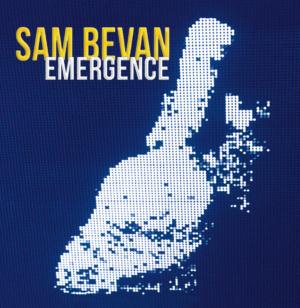 Sam Bevan: Emergence