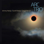 Jimmy Haslip Anchors ARC Trio Album