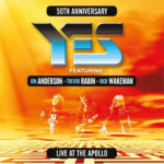 "Yes Featuring Jon Anderson, Trevor Rabin, Rick Wakeman Release ""Live At The Apollo"""