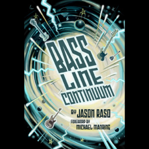 "Jason Raso Publishes ""Bass Line Continuum"""