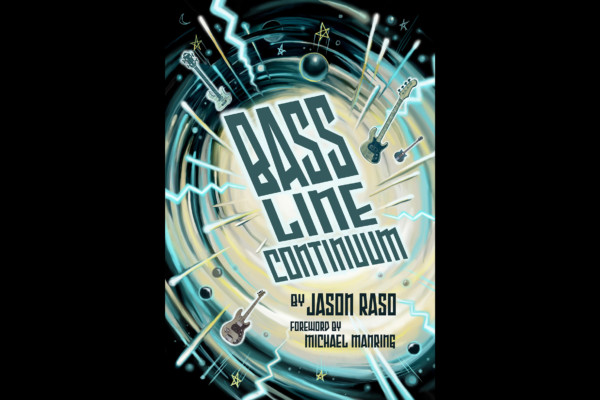"Jason Raso Publishes ""Bass Line Continuum"""