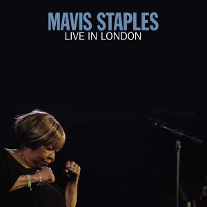 Mavis Staples: Live in London