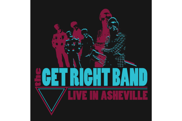 "The Get Right Band Releases ""Live in Asheville"""