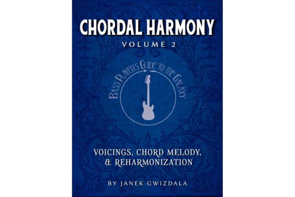 "Janek Gwizdala Releases ""Chordal Harmony: Volume 2"""