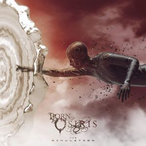 Born of Osiris: The Simulation