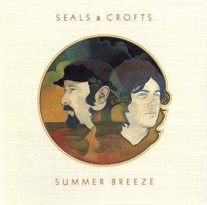 Seals and Crofts: Summer Breeze
