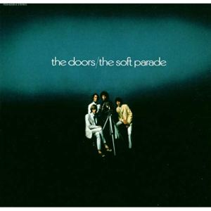 The Doors: Soft Parade