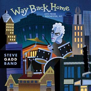 Steve Gadd Band: Way Back Home