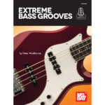 "Mel Bay Releases ""Extreme Bass Grooves"" Instructional Book"