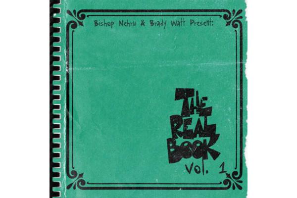 "Brady Watt and Bishop Nehru Release ""The Real Book, Vol. 1"""