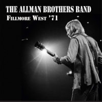 Allman Brothers Band's Historic Fillmore West '71 Performances Now Available