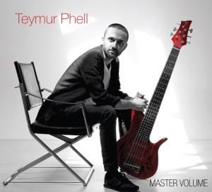 Teymur Phell: Master Volume