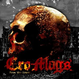 The Cro-Mags: From the Grave