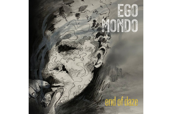 "Tim Lefebvre and Ego Mondo Release ""End of Daze"""