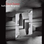 "Colin Edwin Releases New Solo Album, ""Infinite Regress"""