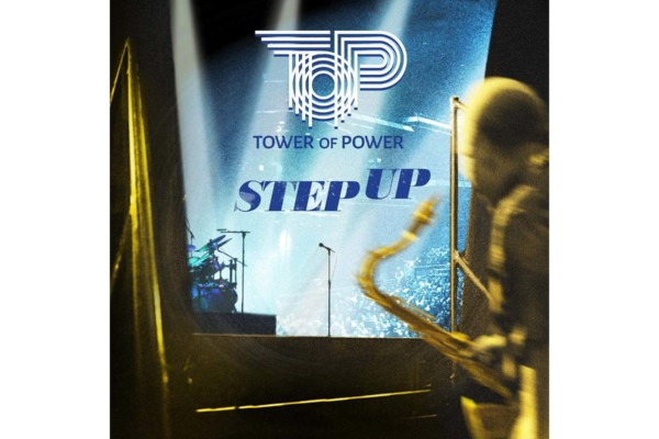 "Tower of Power Returns with ""Step Up"""