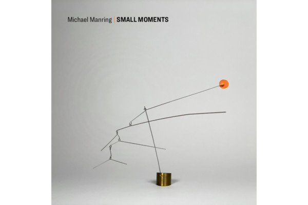 "Michael Manring Releases New Solo Bass Album, ""Small Moments"""