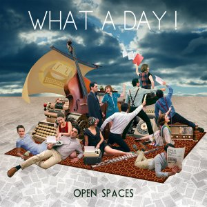 What a Day: Open Spaces