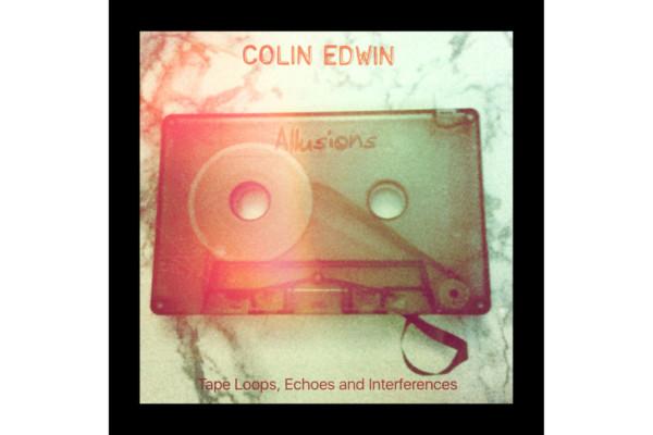 """Colin Edwin Releases """"Allusions"""""""