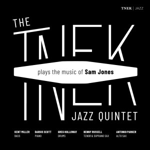 Tnek Jazz Quintet: Plays the Music of Sam Jones
