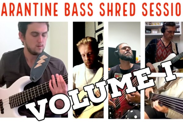Taylor Lee, Hadrien Feraud, Steve Bailey, Bubby Lewis, & Mike Bendy: Quarantine Bass Shred Sessions