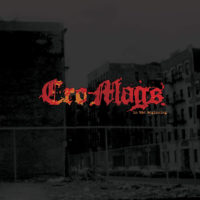 "The Cro-Mags Release ""In The Beginning"""