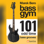"Marek Bero Publishes ""Bass Gym 101: Odd Time Bass Grooves"""