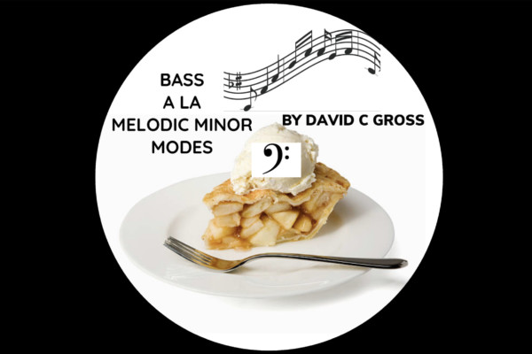 "David Gross Publishes ""Bass ala Melodic Minor Modes"""