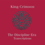 "Riccio and Gunn Publish ""King Crimson: The Discipline Era Transcriptions"" Book"