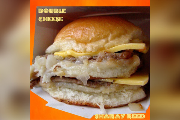 "Sharay Reed Releases ""Double Cheese"""