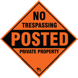 No Trespassing Posted Private Property